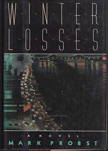 Winter Losses: Probst, Mark
