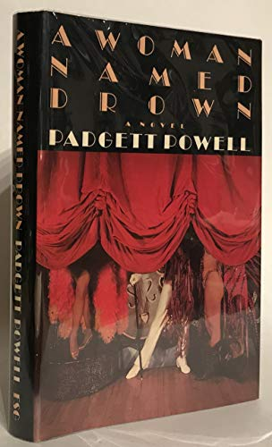 A Woman Named Drown: Powell, Padgett