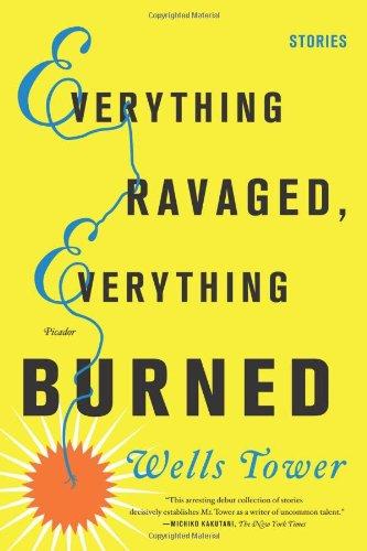 9780374292195: Everything Ravaged, Everything Burned