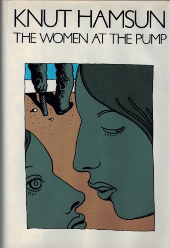 The Women at the Pump: Knut Hamsun