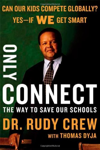 9780374294014: Only Connect: The Way to Save Our Schools