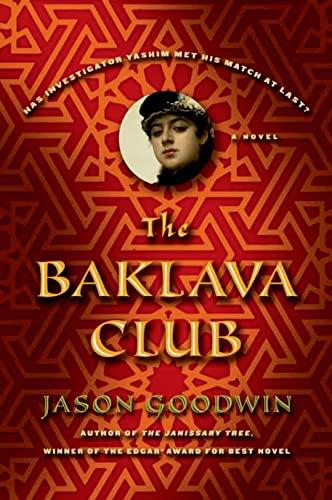 9780374294373: The Baklava Club (Investigator Yashim)