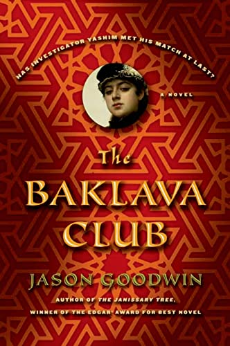 9780374294373: The Baklava Club: A Novel (Investigator Yashim)