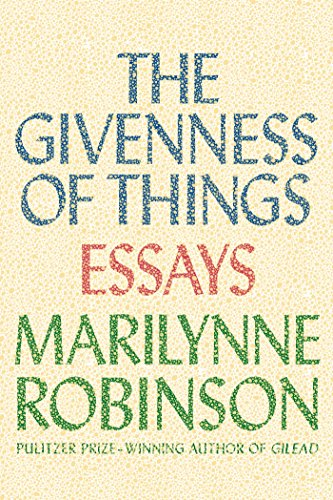 9780374298470: The Givenness of Things: Essays