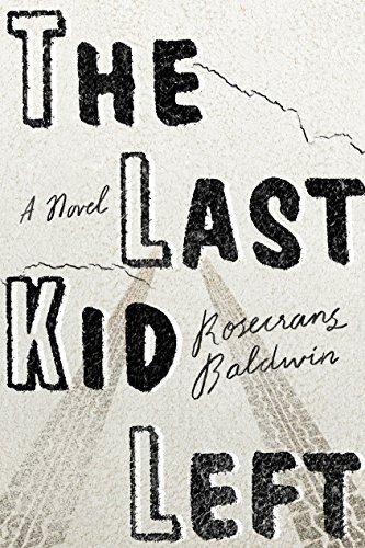 9780374298562: The Last Kid Left: A Novel
