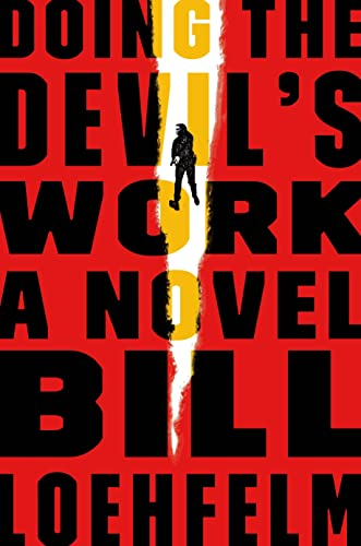 Doing the Devil's Work: A Novel (Maureen Coughlin Series): Loehfelm, Bill