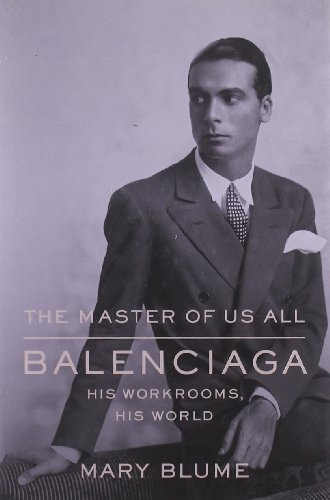 9780374298739: The Master of Us All: Balenciaga, His Workrooms, His World
