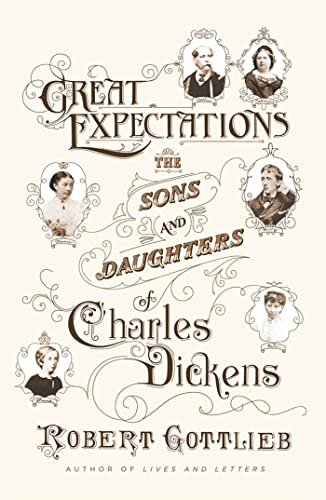 9780374298807: Great Expectations: The Sons and Daughters of Charles Dickens