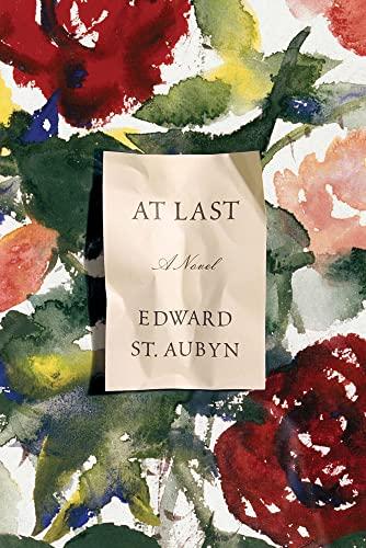 At Last: A Novel: St. Aubyn, Edward