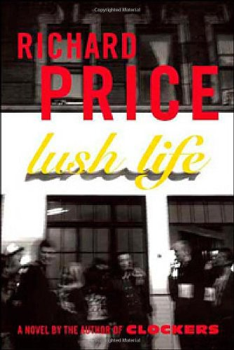 9780374299255: Lush Life