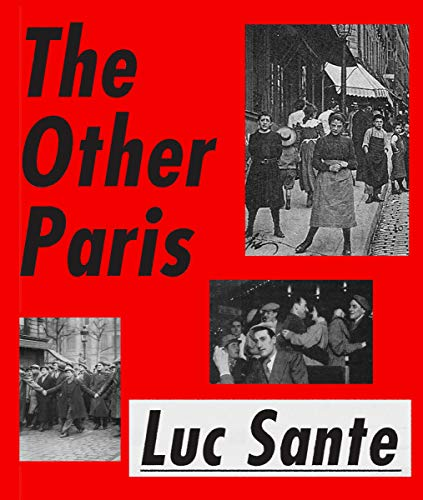 9780374299323: The Other Paris: The People's City, Nineteenth and Twentieth Centuries
