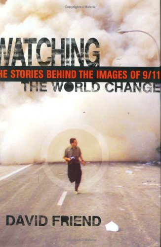 9780374299330: Watching the World Change