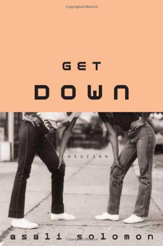 9780374299422: Get Down: Stories