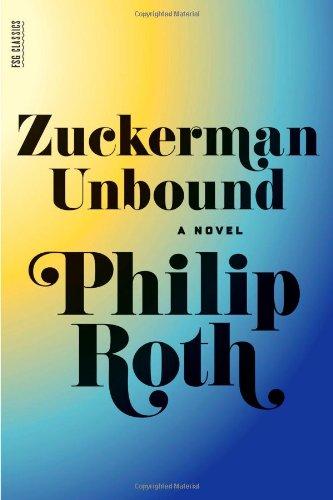 Zuckerman Unbound (First Edition): Roth, Philip
