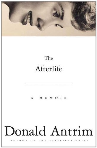 9780374299613: The Afterlife: A Memoir