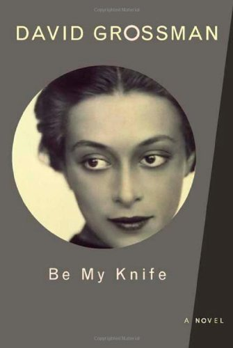 9780374299774: Be My Knife