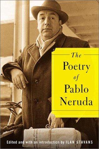 9780374299958: The Poetry of Pablo Neruda