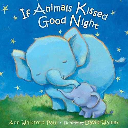 9780374300210: If Animals Kissed Good Night