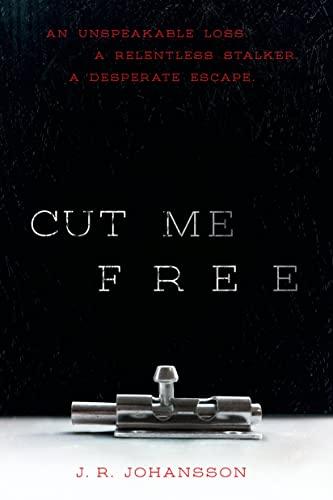 9780374300234: Cut Me Free