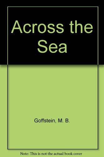 9780374300340: Across the Sea