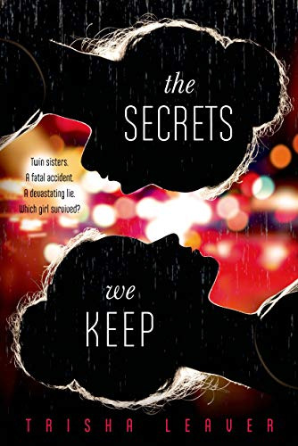 The Secrets We Keep: Leaver, Trisha