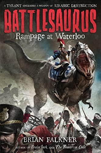 9780374300753: Battlesaurus: Rampage at Waterloo