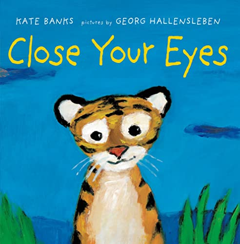 9780374301019: Close Your Eyes