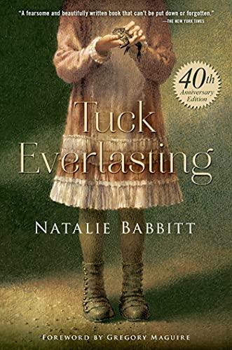 9780374301675: Tuck Everlasting