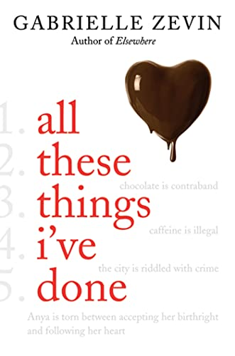 All These Things I've Done: A Novel (Birthright): Zevin, Gabrielle
