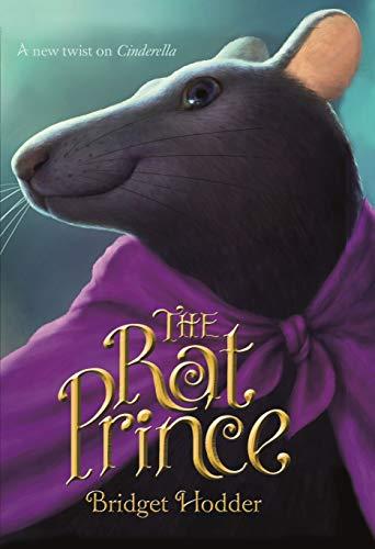9780374302139: The Rat Prince: A New Twist on Cinderella