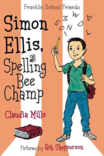 9780374302214: Simon Ellis, Spelling Bee Champ (Franklin School Friends)