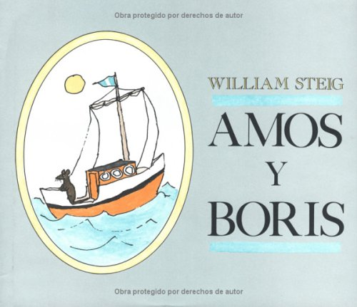9780374302795: Amos Y Boris / Amos and Boris