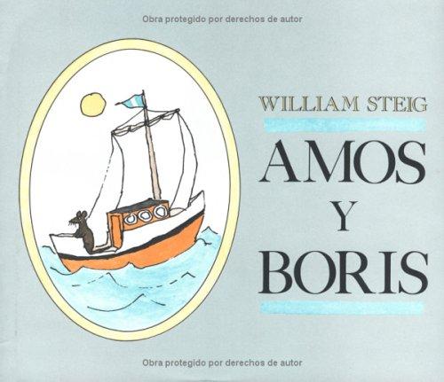 9780374302795: Amos y Boris: Spanish Hardcover Edition of Amos & Boris (Spanish Edition)