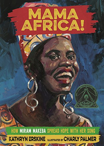 9780374303013: Mama Africa!: How Miriam Makeba Spread Hope with Her Song