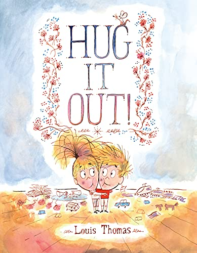 9780374303143: Hug It Out!