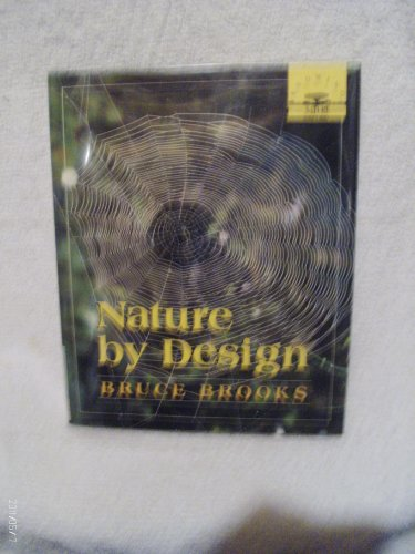 9780374303341: Nature by design (Knowing nature)