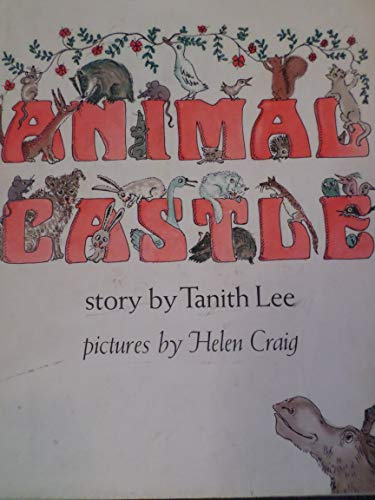 Animal Castle: Tanith Lee