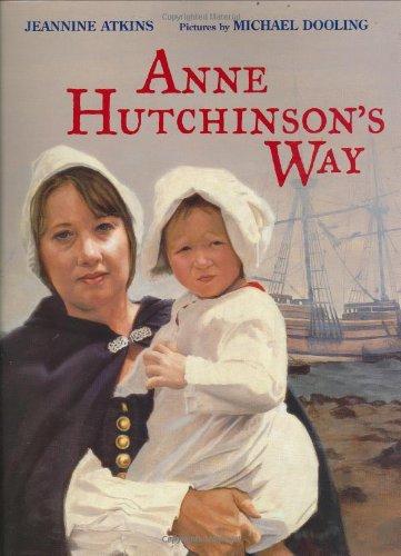9780374303655: Anne Hutchinson's Way