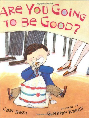 9780374303945: Are You Going to Be Good? (New York Times Best Illustrated Children's Books (Awards))