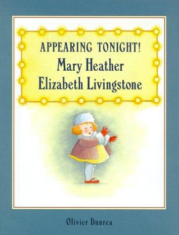9780374304553: Appearing Tonight! Mary Heather Elizabeth Livingstone
