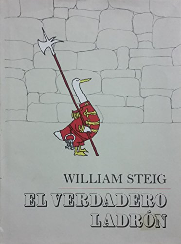 El Verdadero Ladron (The Real Thief Spanish: William Steig