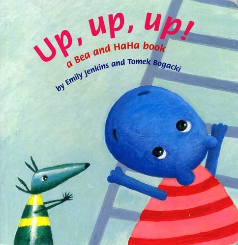 9780374305840: Up, Up, Up!: A Bea and HaHa Book (Bea and HaHa Board Books)