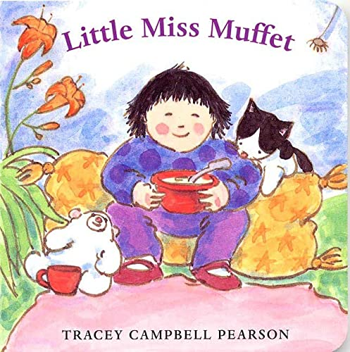 Little Miss Muffet: Tracey Campbell Pearson;