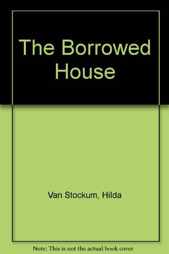 The Borrowed House (0374308888) by Hilda Van Stockum
