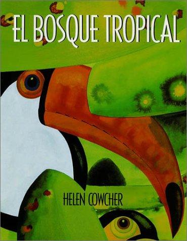 9780374309008: El Bosque Tropical (Mirasol)