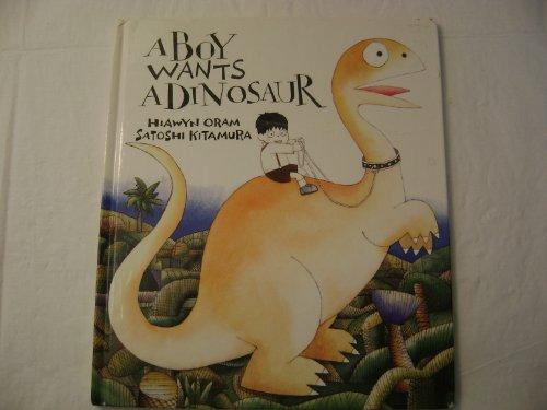 9780374309398: A Boy Wants a Dinosaur