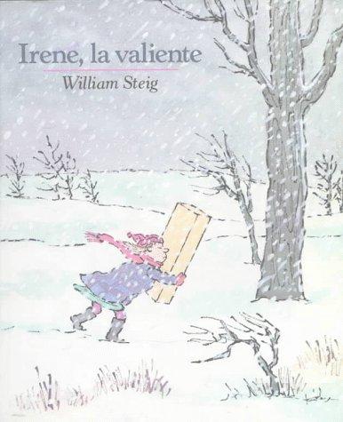 9780374309480: Irene La Valiente / Brave Irene