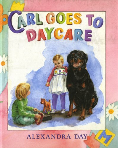 9780374310936: Carl Goes to Daycare