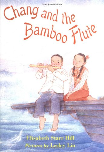 9780374312381: Chang and the Bamboo Flute