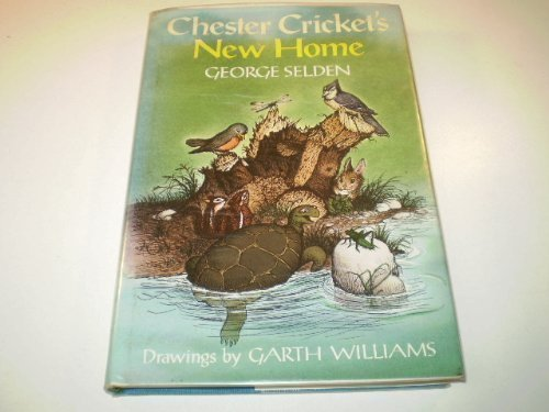 9780374312404: Chester Cricket's New Home (Chester Cricket and His Friends)